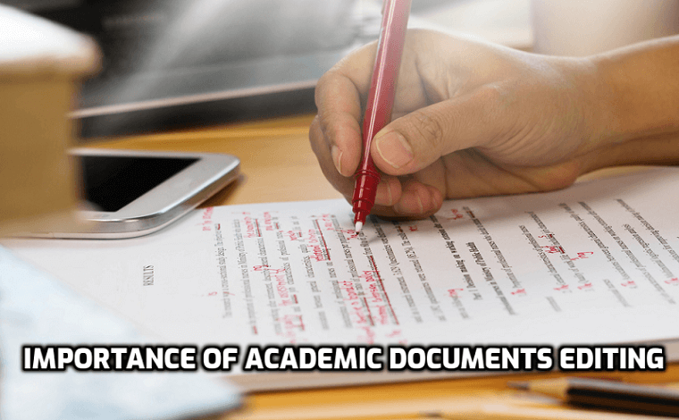 Importance of Academic Documents Editing